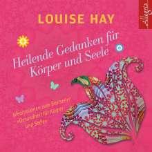 Louise Hay: Heilende Gedanken für Körper und Seele, CD