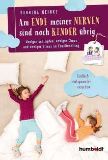 Sabrina Heinke: Am Ende meiner Nerven sind noch Kinder übrig, Buch