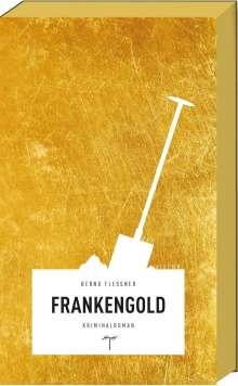 Bernd Flessner: Frankengold, Buch