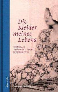 Die Kleider meines Lebens, Buch