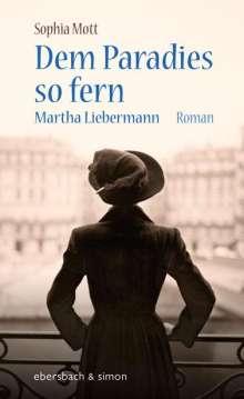 Sophia Mott: Dem Paradies so fern, Buch