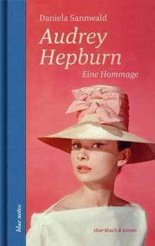 Daniela Sannwald: Audrey Hepburn, Buch