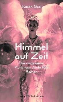 Karen Grol: Himmel auf Zeit, Buch