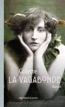 Sidonie Gabrielle Colette: La Vagabonde, Buch