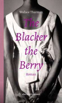 Wallace Thurman: The Blacker the Berry, Buch