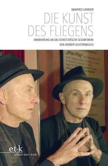 Manfred Loimeier: Die Kunst des Fliegens, Buch