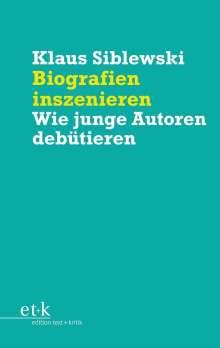 Klaus Siblewski: Biografien inszenieren, Buch