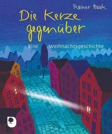 Rainer Haak: Die Kerze gegenüber, Buch
