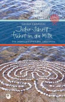 Gernot Candolini: Jeder Schritt führt in die Mitte, Buch