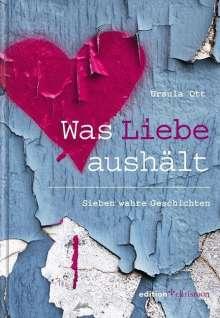 Ursula Ott: Was Liebe aushält, Buch