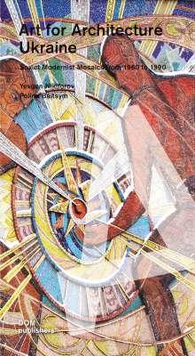 Polina Baitsym: Art for Architecture. Ukraine, Buch