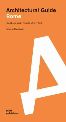 Marina Kavalirek: Rome. Architectural Guide, Buch