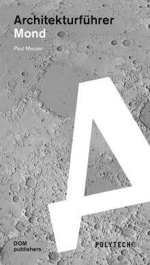 Paul Meuser: Architekturführer Mond, Buch