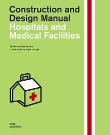 Philipp Meuser: Hospitals and Medical Facilities, Buch