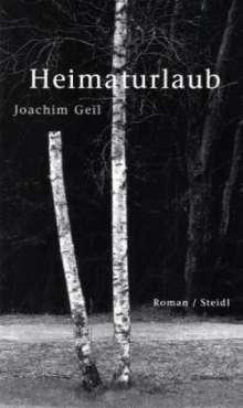 Joachim Geil: Heimaturlaub, Buch