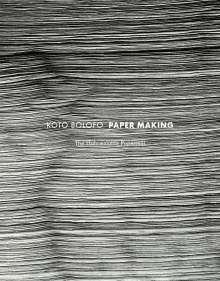 Koto Bolofo: Paper Making, Buch