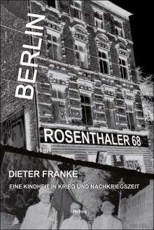 Dieter Franke: Berlin Rosenthaler 68, Buch