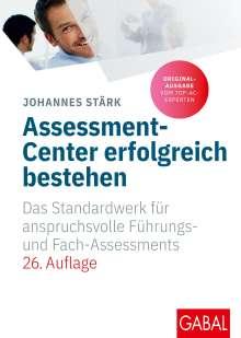 Johannes Stärk: Assessment-Center erfolgreich bestehen, Buch