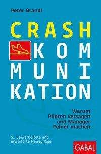 Peter Brandl: Crash-Kommunikation, Buch