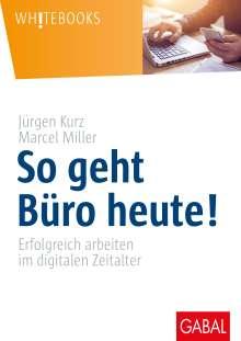Jürgen Kurz: So geht Büro heute!, Buch