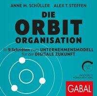 Anne M. Schüller: Die Orbit-Organisation, 2 Diverses