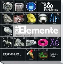 Theodore Gray: Die Elemente - Die Bausteine unserer Welt, Buch