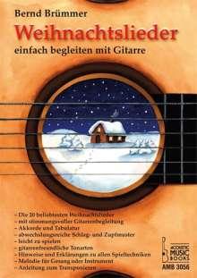 Bernd Brümmer: Weihnachtslieder einfach begleiten mit Gitarre, Buch