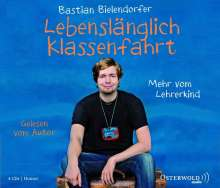 Bastian Bielendorfer: Lebenslänglich Klassenfahrt, 4 CDs