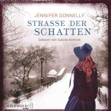 Jennifer Donnelly: Straße der Schatten, 6 CDs