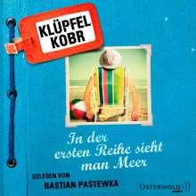 Volker Klüpfel: In der ersten Reihe sieht man Meer, 7 CDs