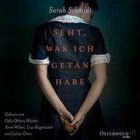 Sarah Schmidt: Seht, was ich getan habe, 2 Diverses