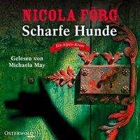 Nicola Förg: Scharfe Hunde (Alpen-Krimis 8), 5 CDs