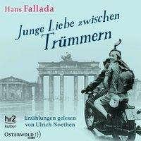 Hans Fallada: Junge Liebe zwischen Trümmern, 5 CDs