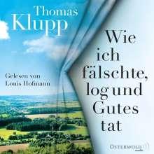 Thomas Klupp: Wie ich fälschte, log und Gutes tat, 6 CDs