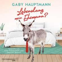 Gaby Hauptmann: Lebenslang Mein Ehemann?, 2 MP3-CDs