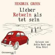 Hendrik Groen: Lieber Rotwein als tot sein, 6 CDs