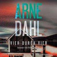 Arne Dahl: Vier durch vier (Berger & Blom 4), 2 CDs