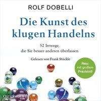 Rolf Dobelli: Die Kunst des klugen Handelns, Diverse