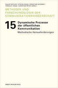 Dynamische Prozesse der öffentlichen Kommunikation, Buch