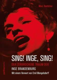 Marc Boettcher: Sing! Inge! Sing!, Buch