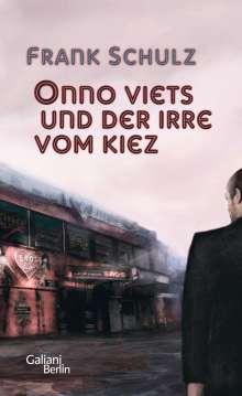 Frank Schulz: Onno Viets und der Irre vom Kiez, Buch