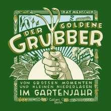 Kat Menschik: Der goldene Grubber, Buch