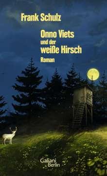 Frank Schulz: Onno Viets und der weiße Hirsch, Buch