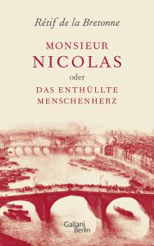 Rétif de la Bretonne: Monsieur Nicolas oder Das enthüllte Menschenherz, Buch