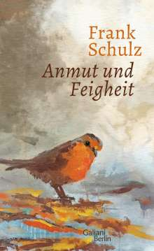 Frank Schulz: Anmut und Feigheit, Buch