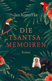 Jan Koneffke: Die Tsantsa-Memoiren, Buch