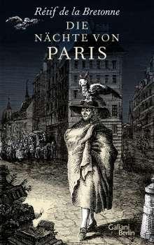 Rétif de la Bretonne: Die Nächte von Paris, Buch