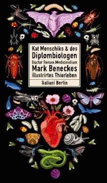 Mark Benecke: Kat Menschiks und des Diplom-Biologen Doctor Rerum Medicinalium Mark Beneckes Illustrirtes Thierleben, Buch