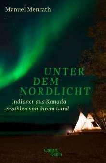 Manuel Menrath: Unter dem Nordlicht, Buch