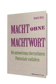 Angela Dietz: Macht ohne Machtwort, Buch